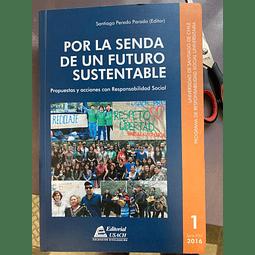 Por la senda de un futuro sustentable
