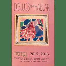 Dibujos que hablan. Textos 2015 - 2016
