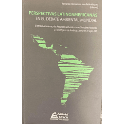 Perspectivas latinoamericanas en el debate ambiental mundial