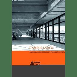 Campus Usach. Una reflexión desde los talleres de Arquitectura