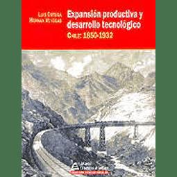 Expansión productiva y desarrollo tecnológico chile: 1850-1932
