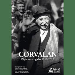 CORVALAN / PAGINAS ESCOGIDAS 1916 – 2010