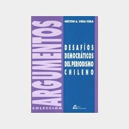 Desafíos democráticos del periodismo chileno Educación y universidad pública