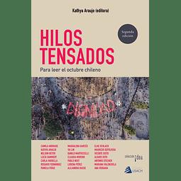 Hilos tensados. Para leer el octubre chileno - 2ª edición