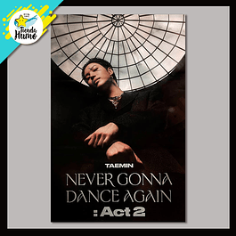 POSTER TAEMIN - NEVER GONNA DANCE AGAIN : ACT 2 (A Ver.)