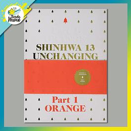 SHINHWA - UNCHANGING (PART.1 ORANGE)