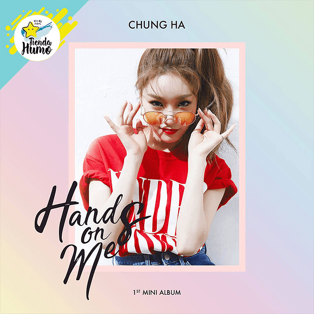 CHUNG HA - HANDS ON ME