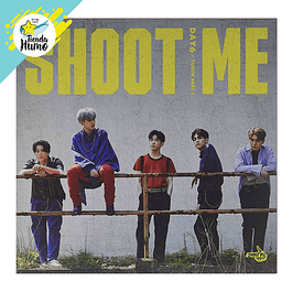 DAY6 - SHOOT ME (TRIGGER Ver.)