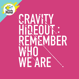CRAVITY - SEASON 1 HIDEOUT: REMEMBER WHO WE ARE (Ver. 1)