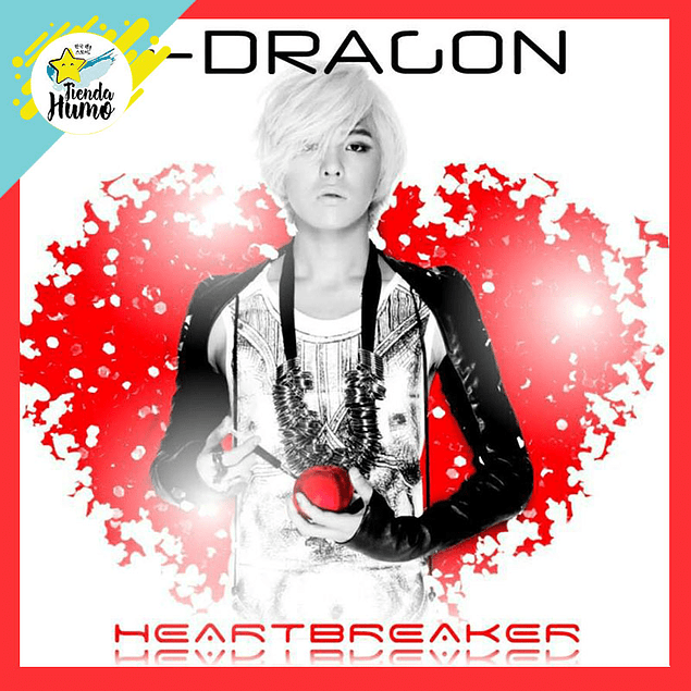 BIGBANG G-DRAGON - HEART BREAKER