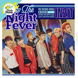 IN2IT - NIGHT FEVER