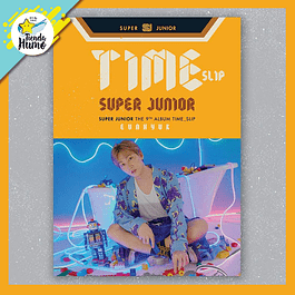 SUPER JUNIOR - TIME SLIP (EUNHYUK Ver.)