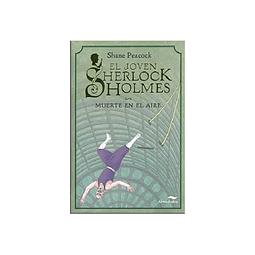Muerte En El Aire (El Joven Sherlock Holmes)