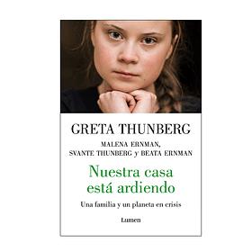 Nuestra casa está ardiendo, Greta Thunberg