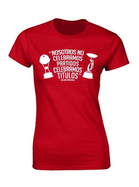 Camiseta mujer - Celebramos títulos