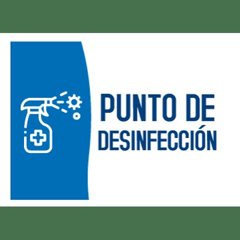 Señalización Punto de Desinfección Ref. 413014