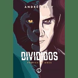 Divididos: Proyecto Ares - Andrés Eloy