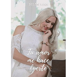 Tu amor me hace fuerte - Belen Losa (En Español)