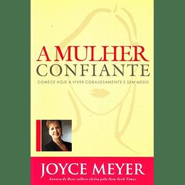 A mulher confiante - Joyce Meyer