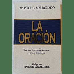 La Oracion - Guillermo Maldonado (Em Espanhol)