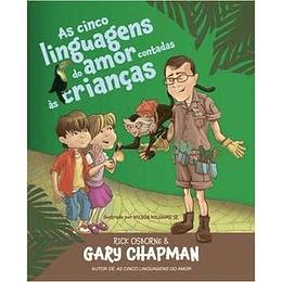 As cinco linguagens do amor contadas as crianças