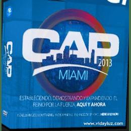 CAP 2013 Miami Conferencia Apostolica Y Profetica Rey Jesus