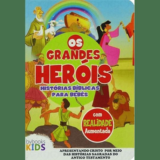 Os grandes heróis Histórias bíblicas para bebês
