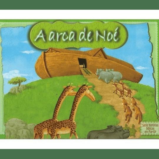 A Arca de Noé - Série Histórias da Bíblia em Pop-Up