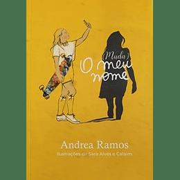 (Muda) O meu nome - Andrea Ramos