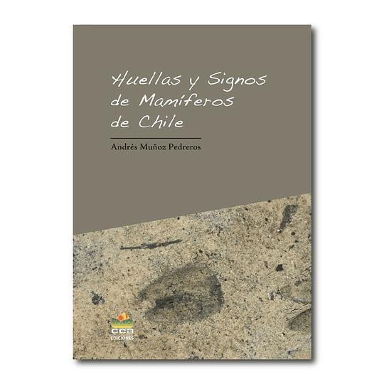 Huellas y signos de mamíferos de Chile - CEA