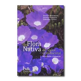FLORA NATIVA DE VALOR ORNAMENTAL ZONA NORTE