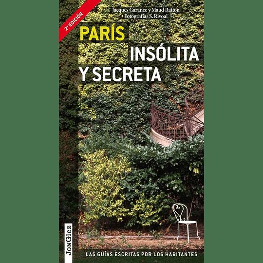 PARIS INSOLITA Y SECRETA
