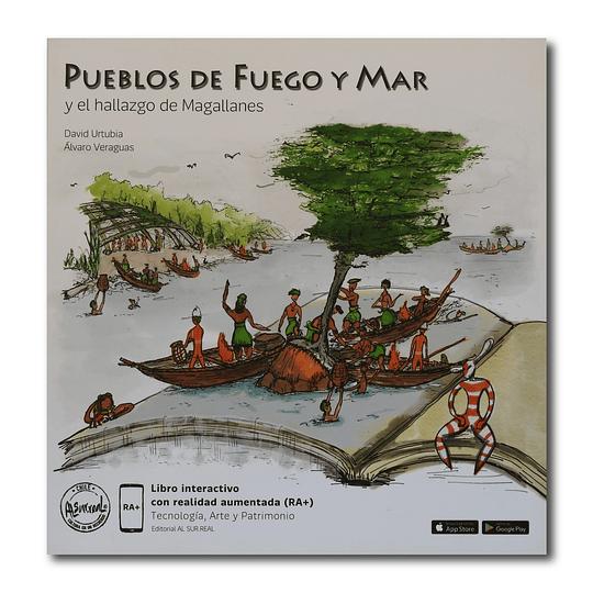 Pueblos de Fuego y Mar y el hallazgo de Magallanes