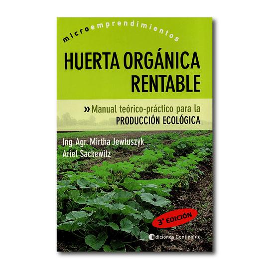 Huerta Orgánica Rentable - 3ra Edición