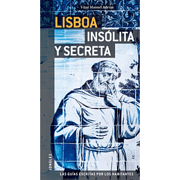 LISBOA INSOLITA Y SECRETA