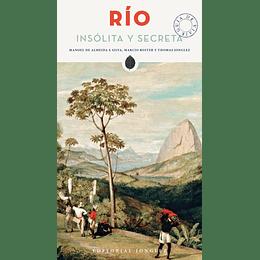 RIO INSOLITA Y SECRETA