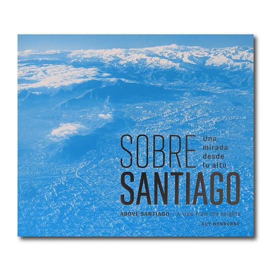 Sobre Santiago - Una mirada desde lo alto