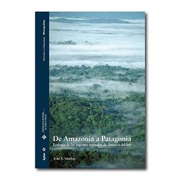 De Amazonia a Patagonia - Iván A. Sánchez