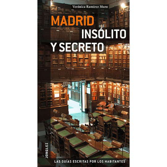 MADRID INSOLITA Y SECRETA