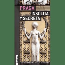 PRAGA INSOLITA Y SECRETA