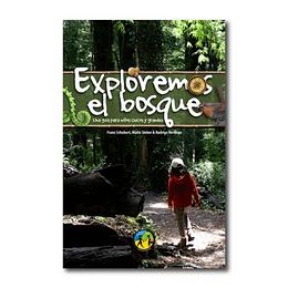 Exploremos el Bosque - Guía para chicos y grandes