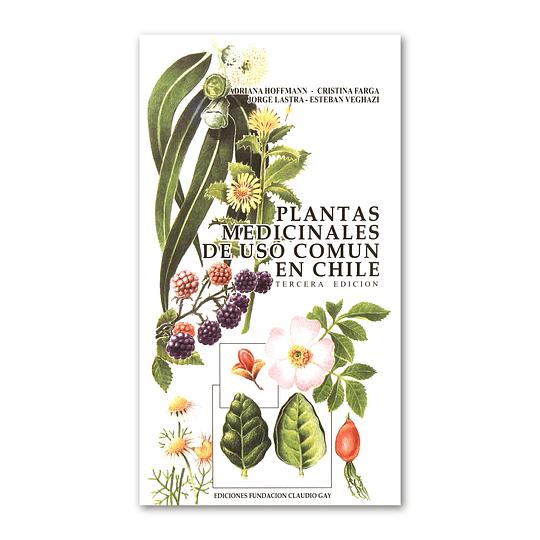 Plantas Medicinales de uso Común en Chile - Adriana Hoffmann