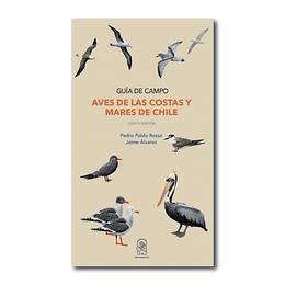 Aves de las Costas y Mares de Chile - Guía de Campo
