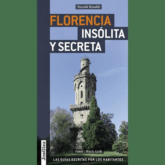 FLORENCIA INSOLITA Y SECRETA