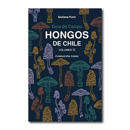 Preventa - Guía de Campo Hongos de Chile - Volumen 2