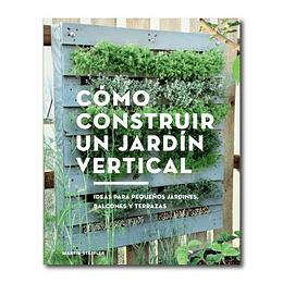 Como Construir un Jardín Vertical - Guía Practica