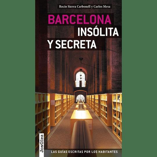 BARCELONA INSOLITA Y SECRETA