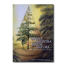 Magna Magistra Mater Natura - Rodolfo Hoffmann