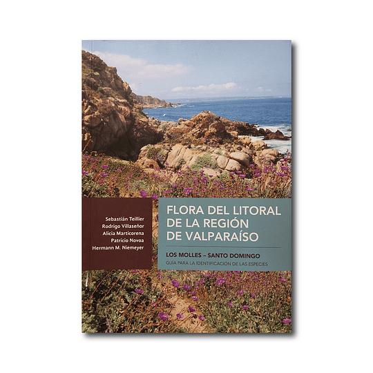 Flora del Litoral de la Región de Valparaíso - Guía para la Identificación