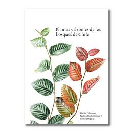 Plantas y Árboles de los bosques de Chile